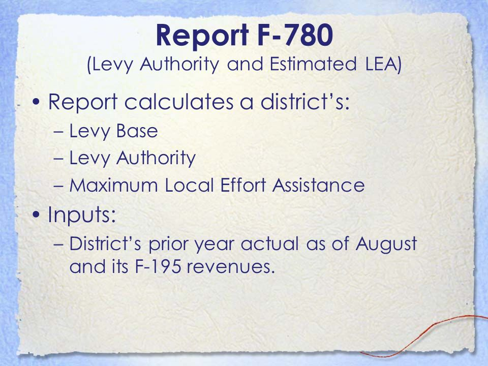Report F-780 (Levy Authority and Estimated LEA)