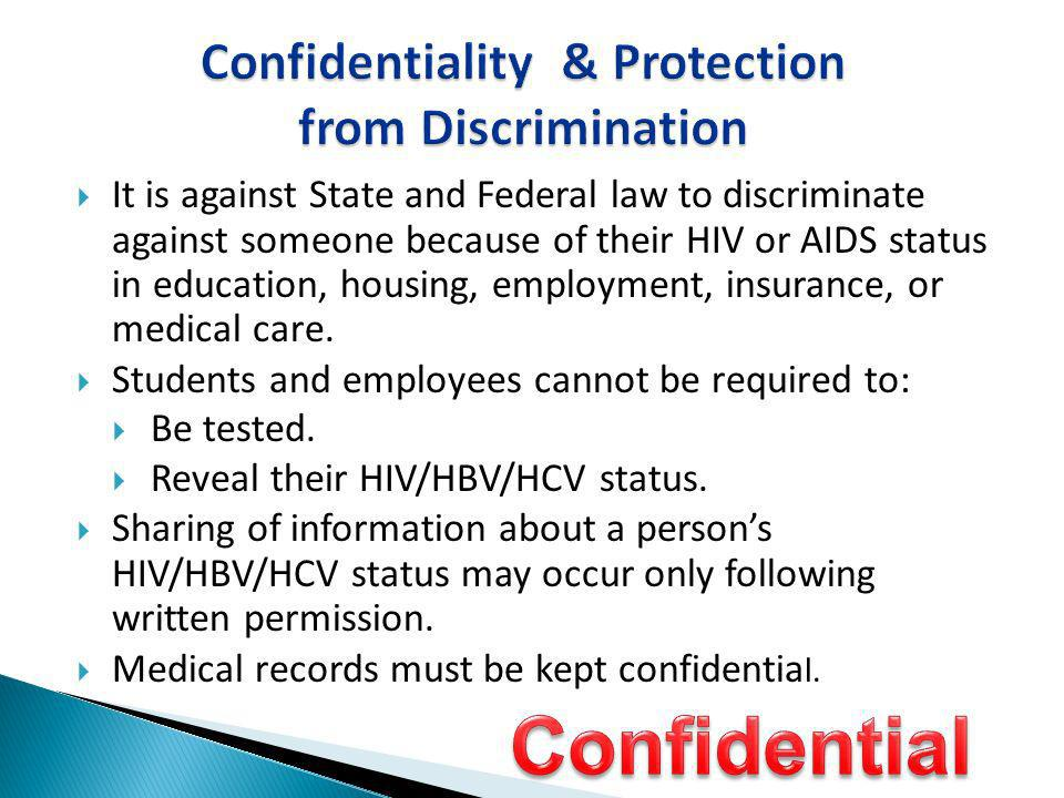 Confidentiality & Protection from Discrimination