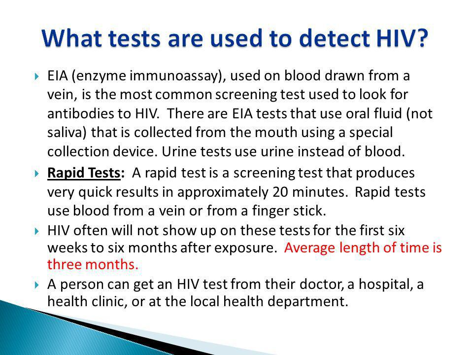 What tests are used to detect HIV