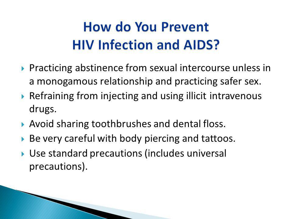 How do You Prevent HIV Infection and AIDS