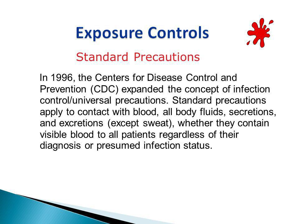 Exposure Controls Standard Precautions