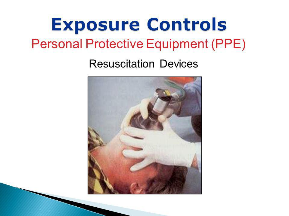 Exposure Controls Personal Protective Equipment (PPE)
