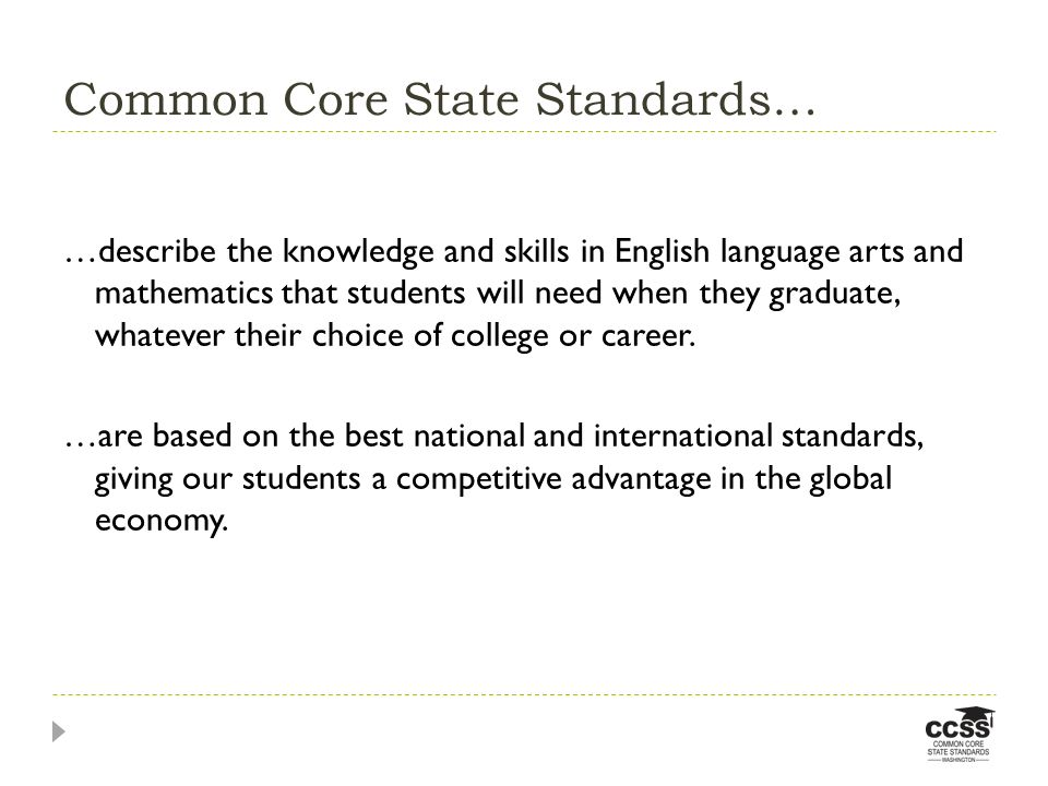Common Core State Standards…