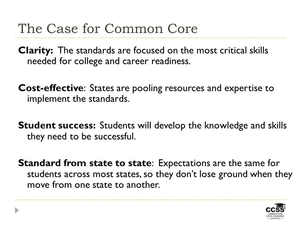 The Case for Common Core