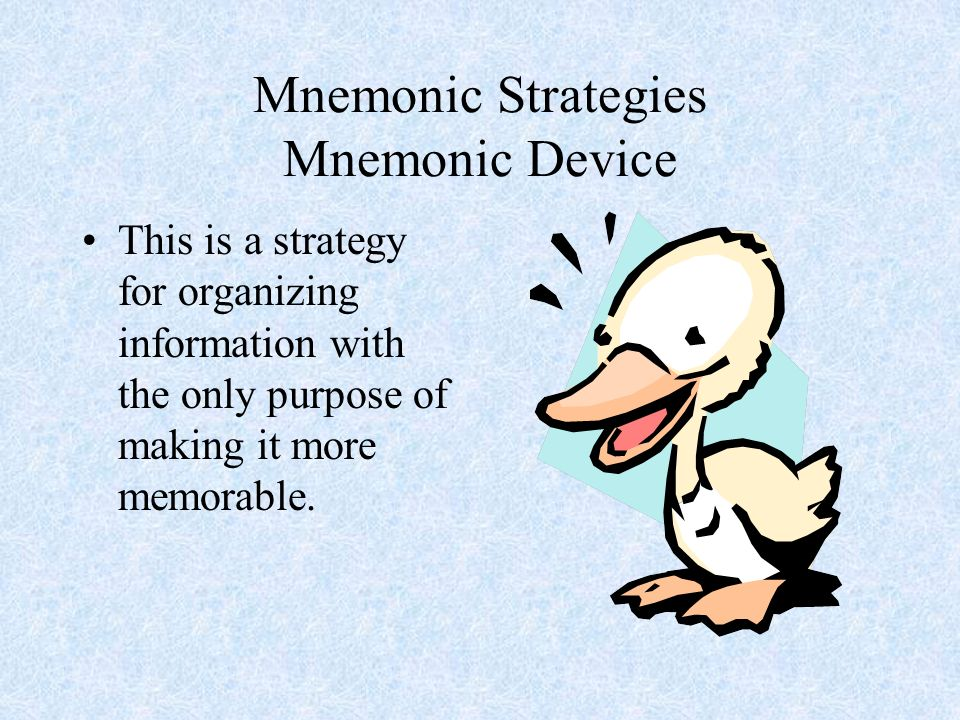 Mnemonic Strategies Mnemonic Device