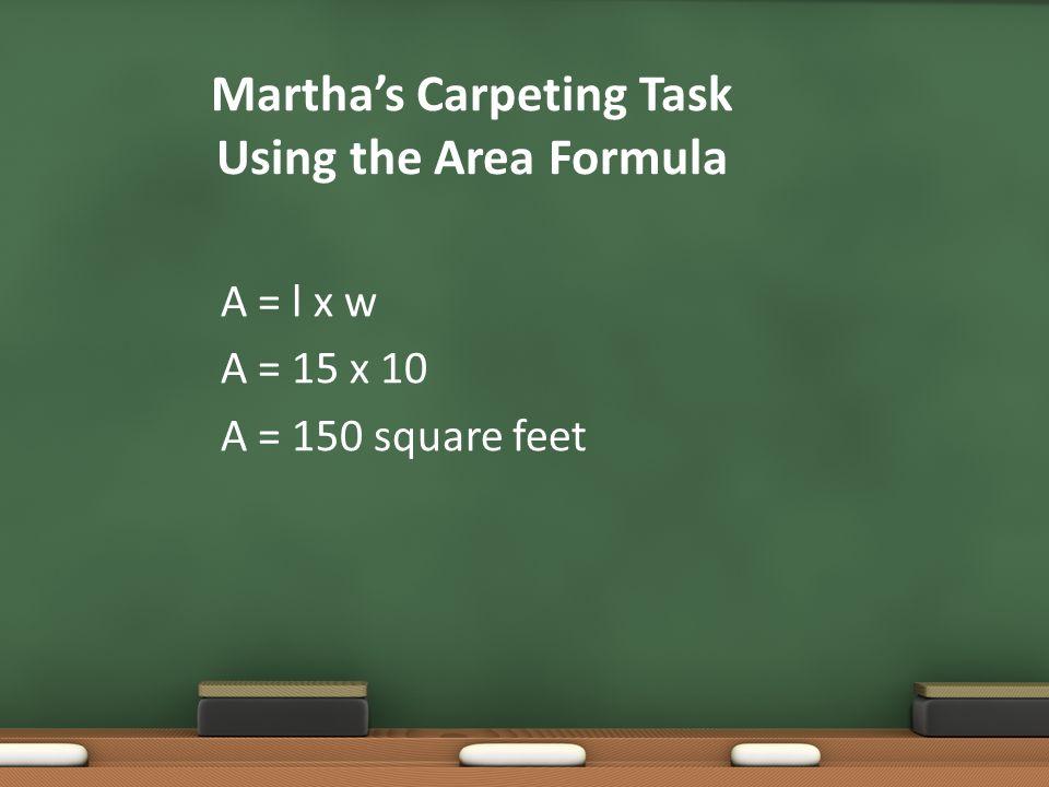 Martha's Carpeting Task Using the Area Formula