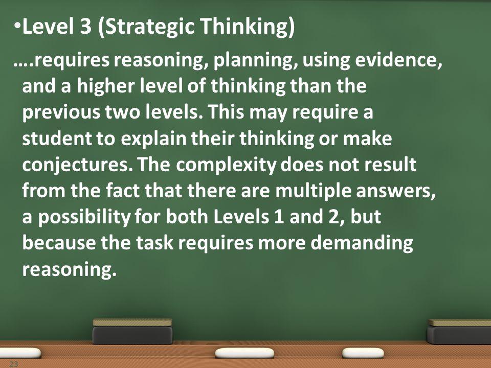 Level 3 (Strategic Thinking)