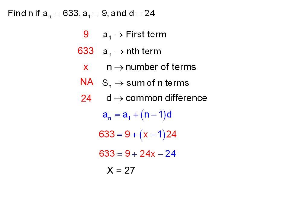 9 x 633 NA 24 X = 27