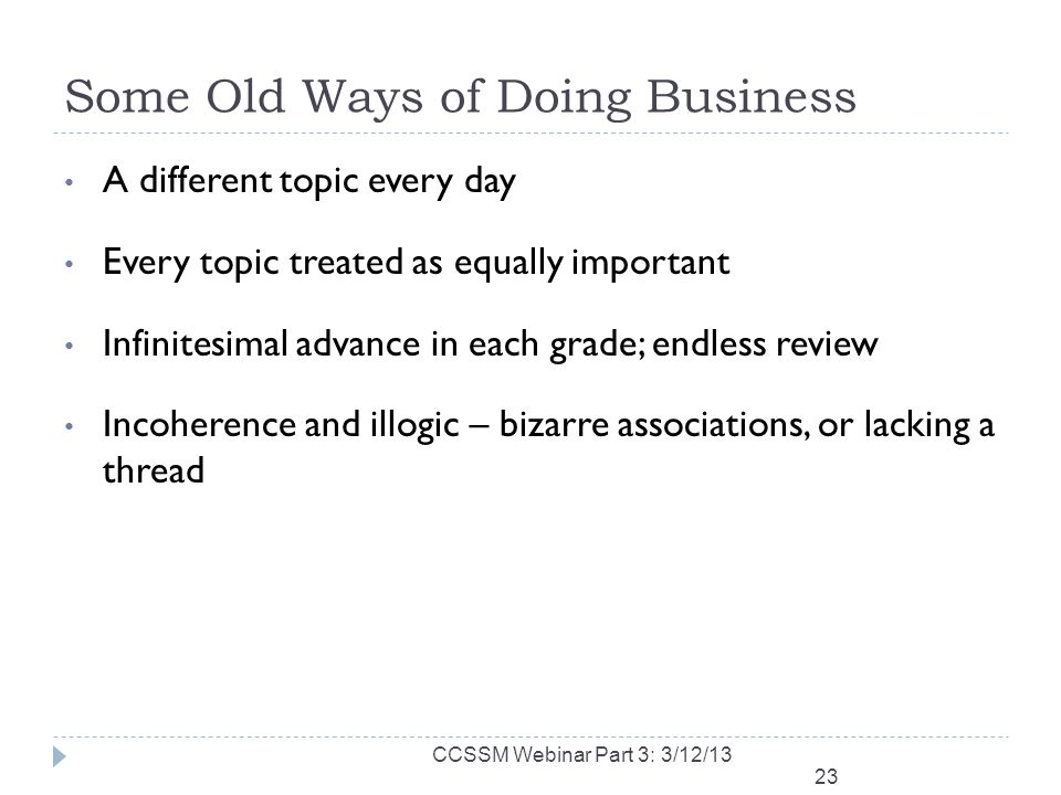 Some Old Ways of Doing Business