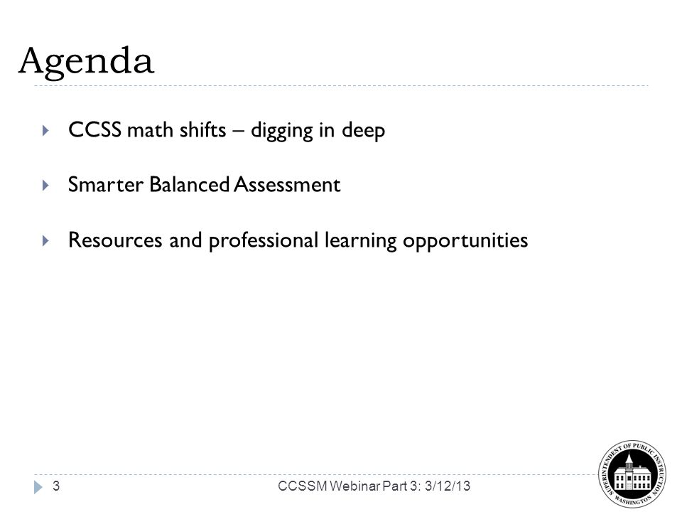 Agenda CCSS math shifts – digging in deep Smarter Balanced Assessment