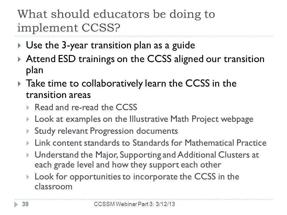 What should educators be doing to implement CCSS