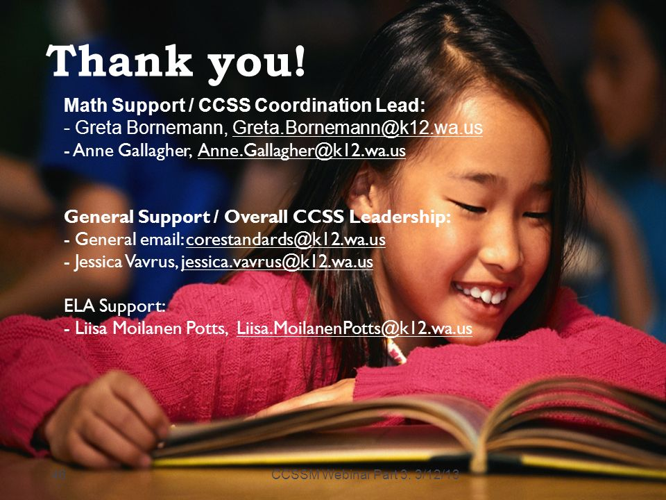 Thank you! Math Support / CCSS Coordination Lead: