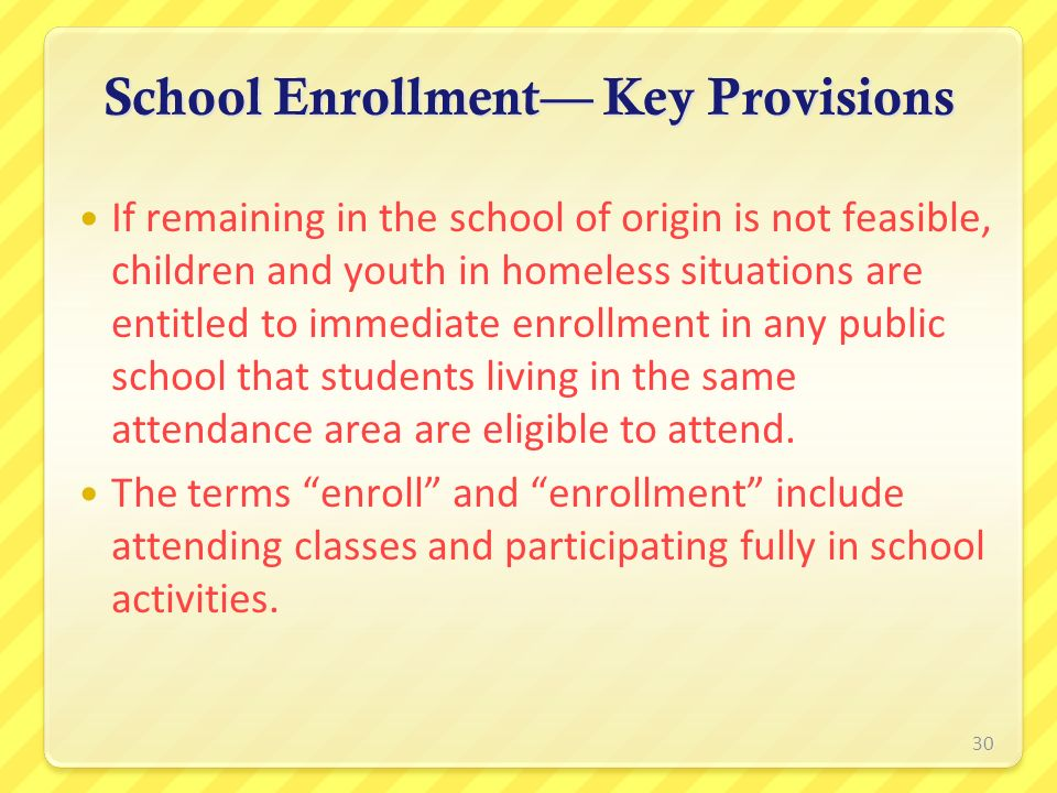 School Enrollment— Key Provisions