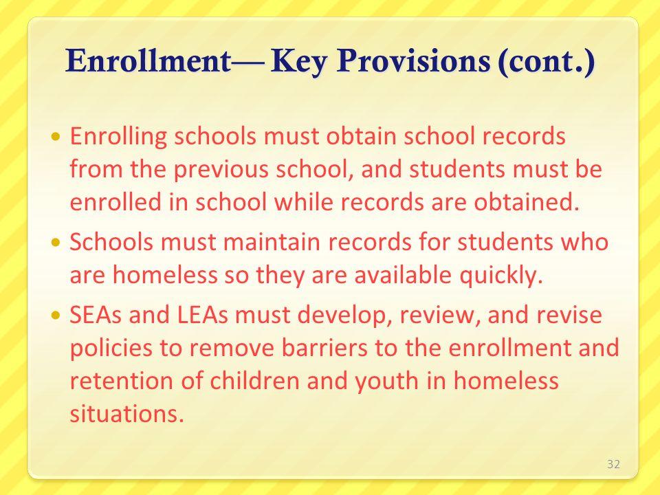 Enrollment— Key Provisions (cont.)