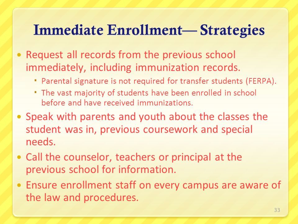 Immediate Enrollment— Strategies