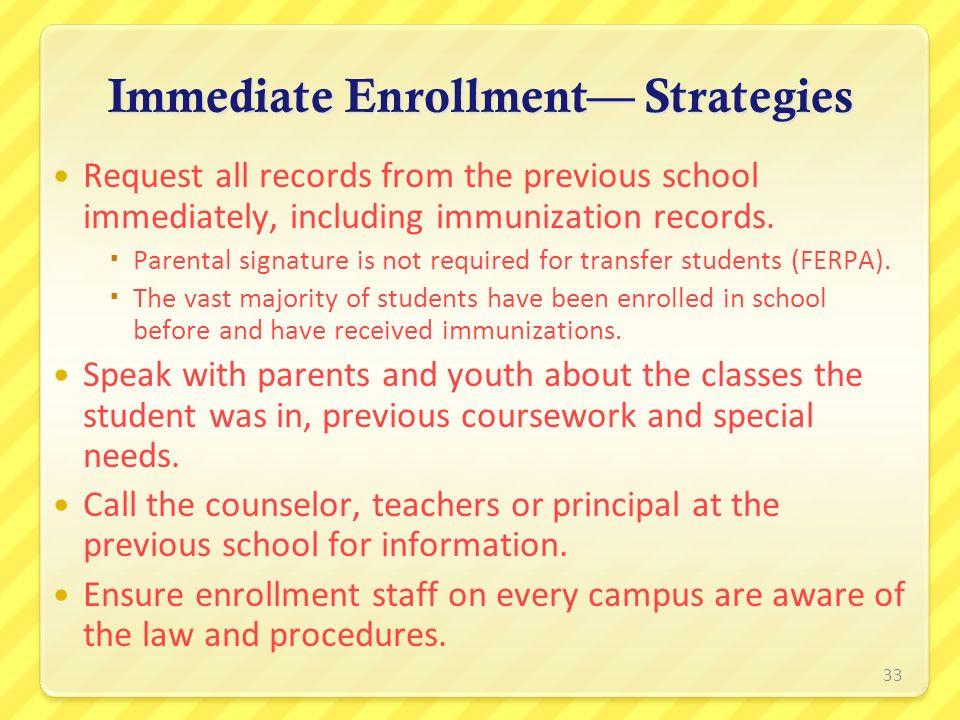 Immediate Enrollment— Strategies