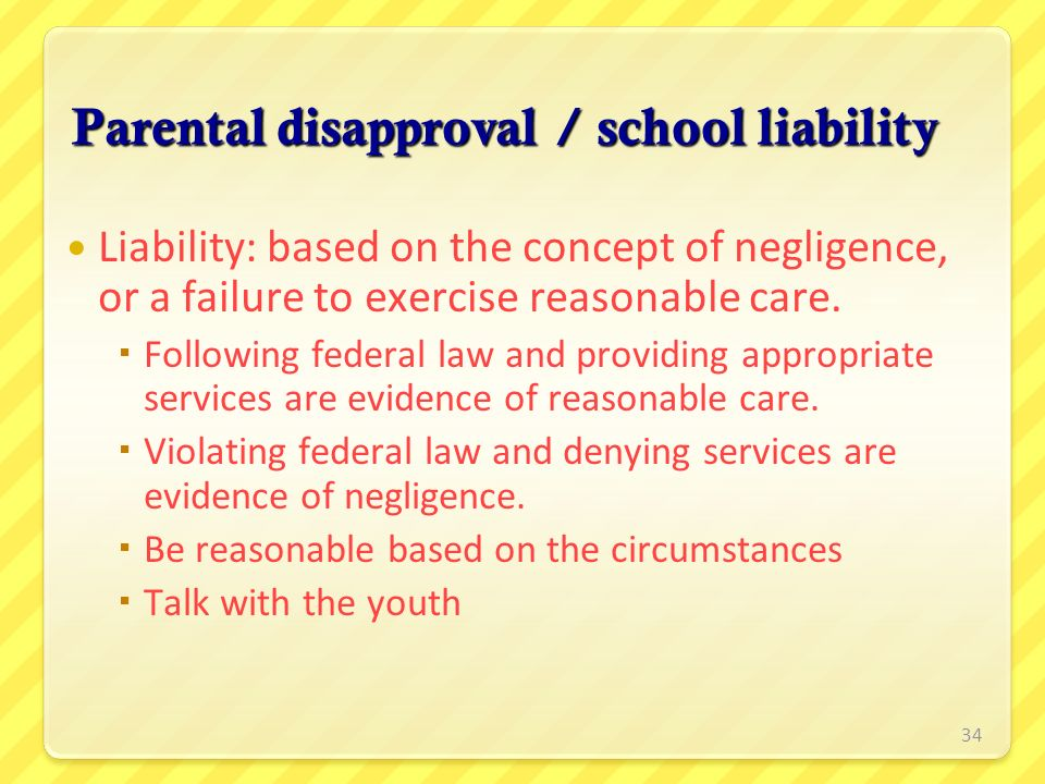 Parental disapproval / school liability