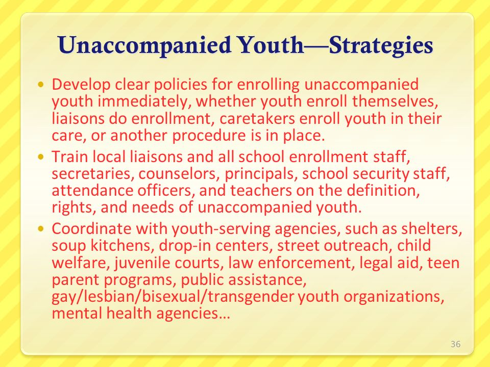Unaccompanied Youth—Strategies