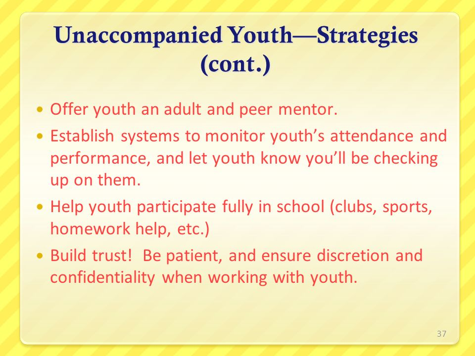 Unaccompanied Youth—Strategies (cont.)