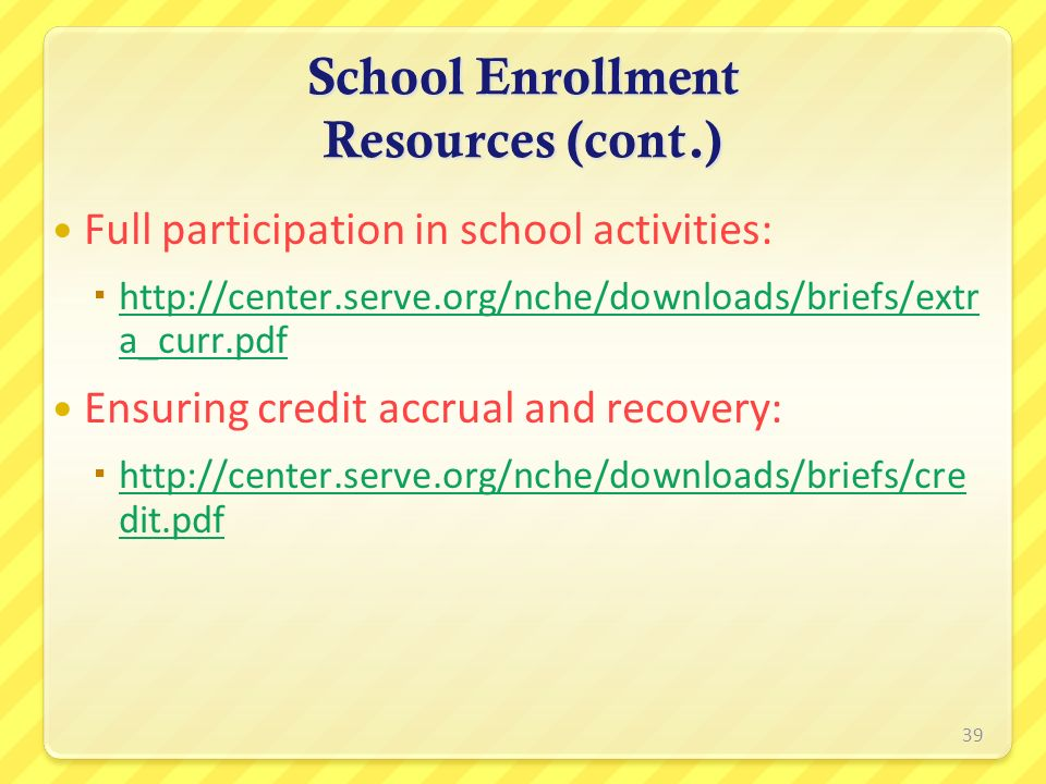 School Enrollment Resources (cont.)