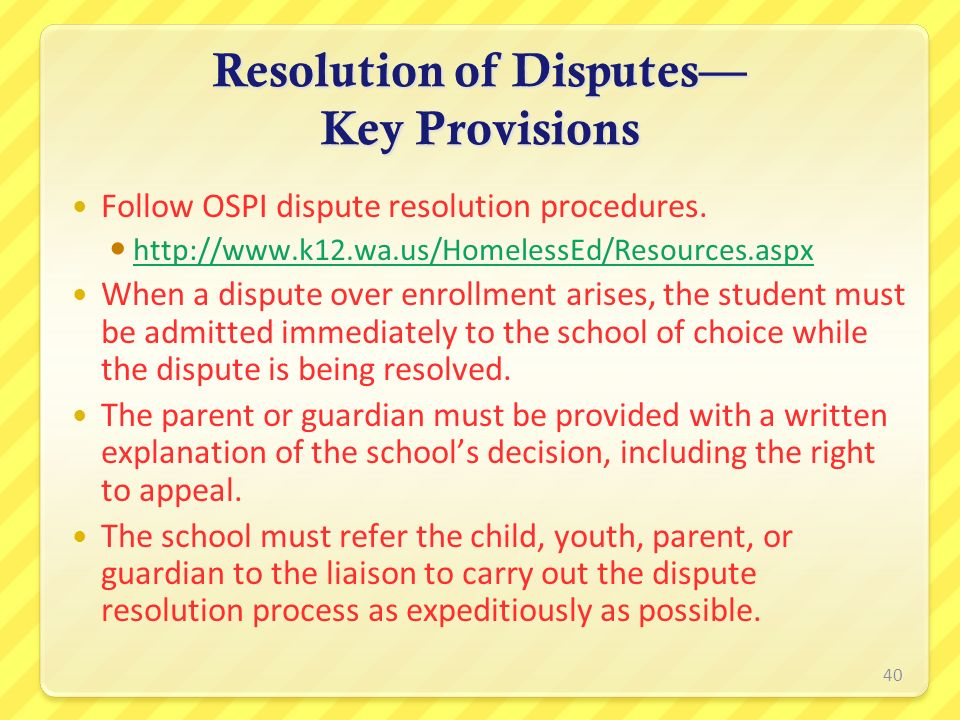 Resolution of Disputes— Key Provisions