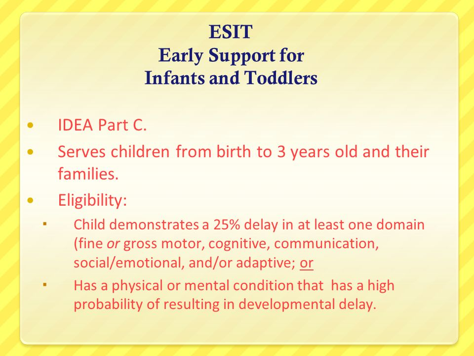 ESIT Early Support for Infants and Toddlers