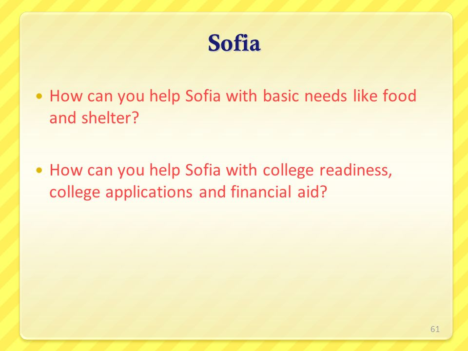 Sofia How can you help Sofia with basic needs like food and shelter