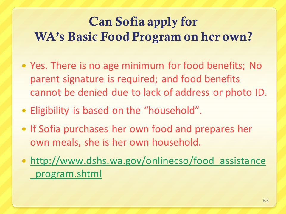 Can Sofia apply for WA's Basic Food Program on her own