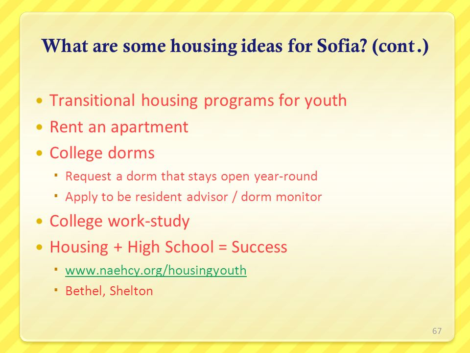 What are some housing ideas for Sofia (cont.)