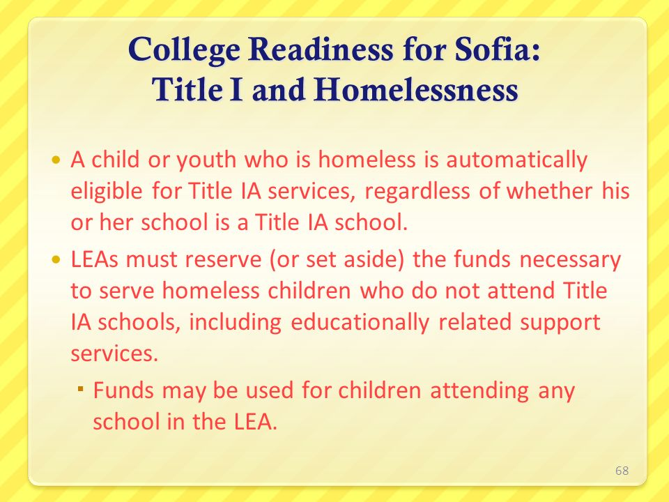 College Readiness for Sofia: Title I and Homelessness