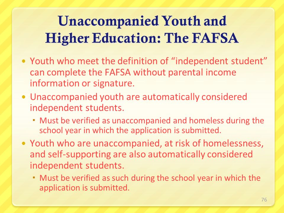 Unaccompanied Youth and Higher Education: The FAFSA
