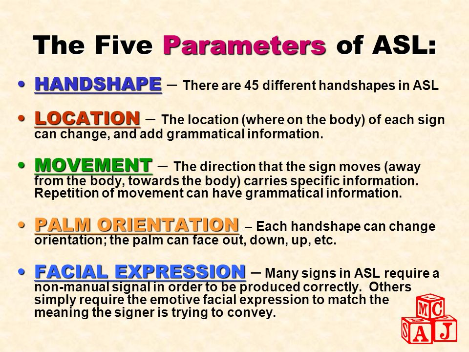 The Five Parameters of ASL: