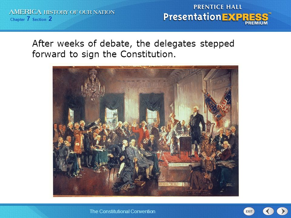 After weeks of debate, the delegates stepped forward to sign the Constitution.