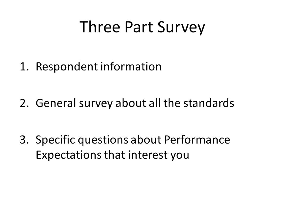 Three Part Survey Respondent information