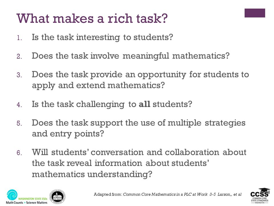 What makes a rich task Is the task interesting to students