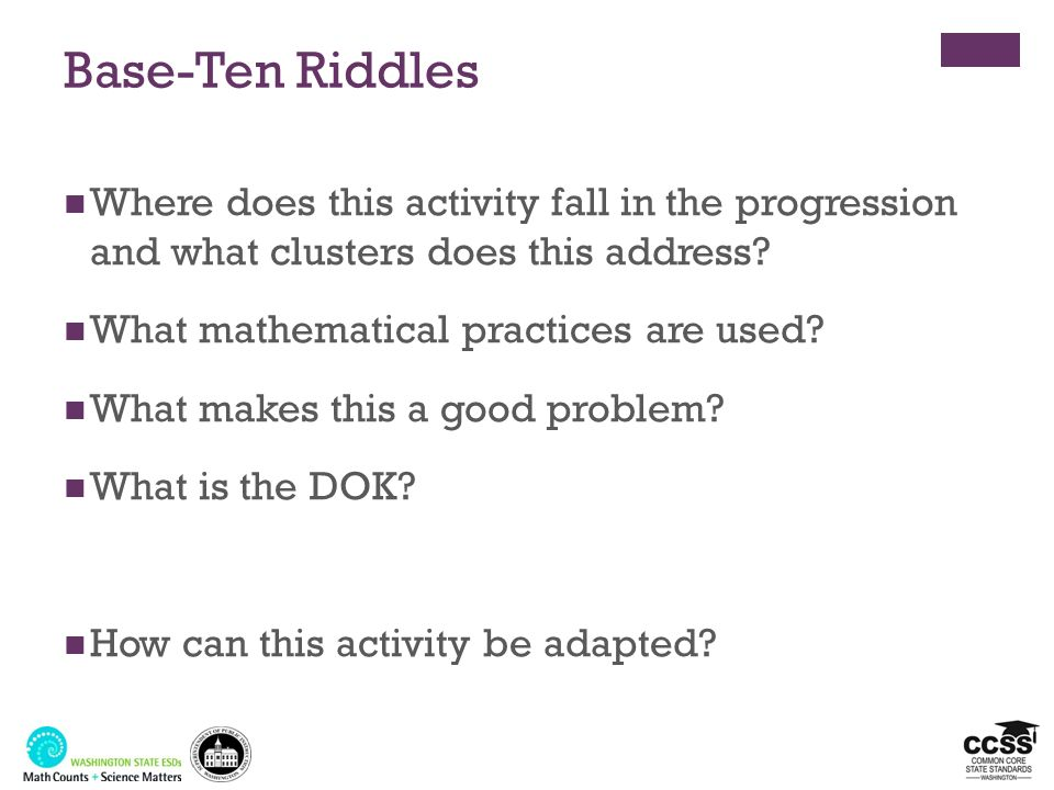Base-Ten Riddles Where does this activity fall in the progression and what clusters does this address