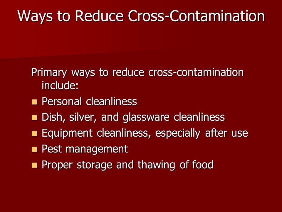 Ways to Reduce Cross-Contamination