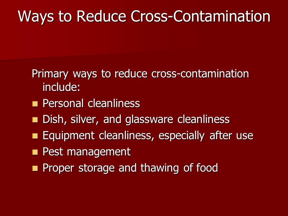 Ways to Reduce Cross-Contamination