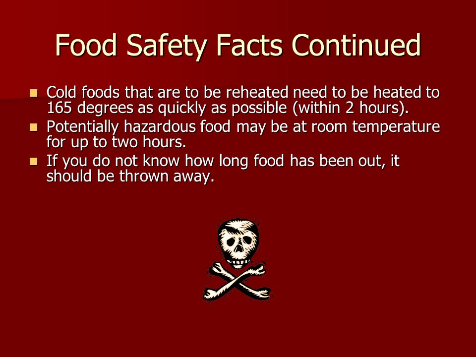 Food Safety Facts Continued