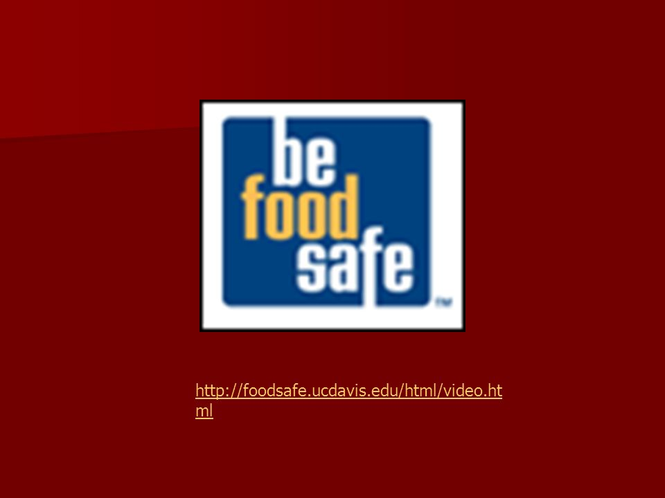 http://foodsafe.ucdavis.edu/html/video.html