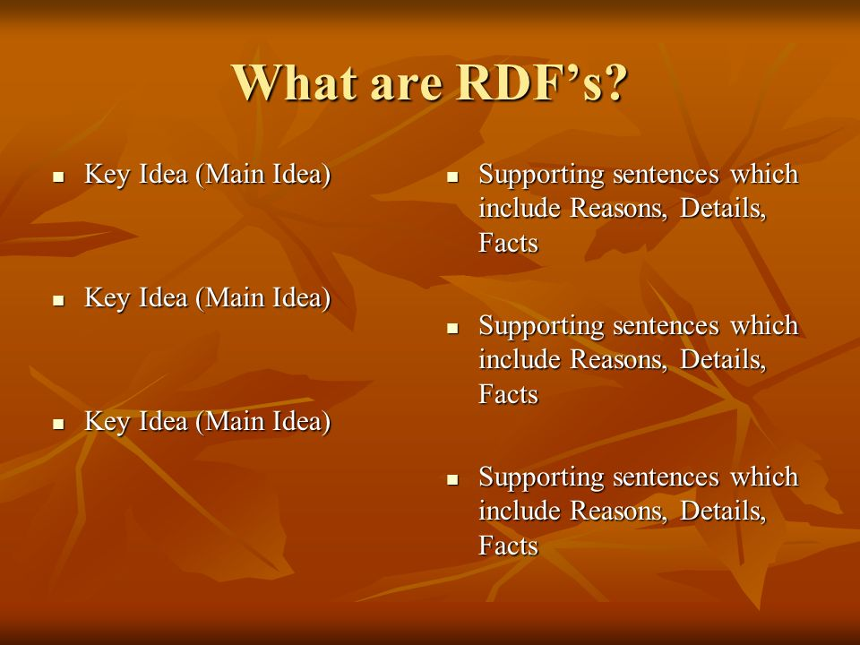 What are RDF's Key Idea (Main Idea)