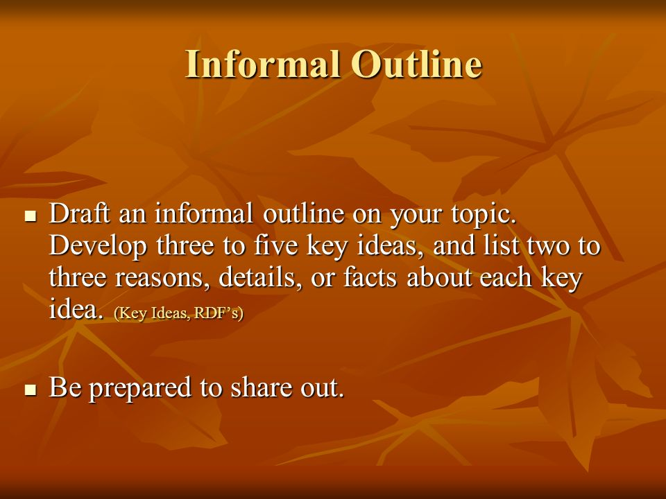 Informal Outline