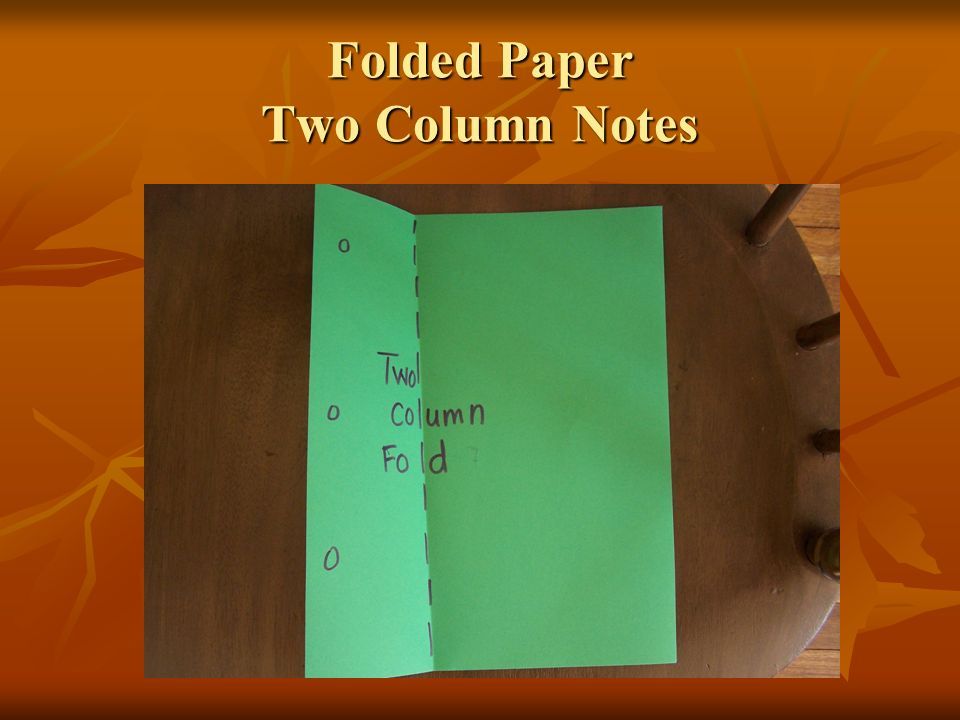 Folded Paper Two Column Notes