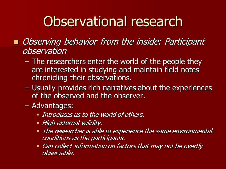 field and observational research Field research, field studies, or fieldwork is the collection of raw data outside a laboratory, library, or workplace setting the approaches and methods used in field research vary across disciplines.
