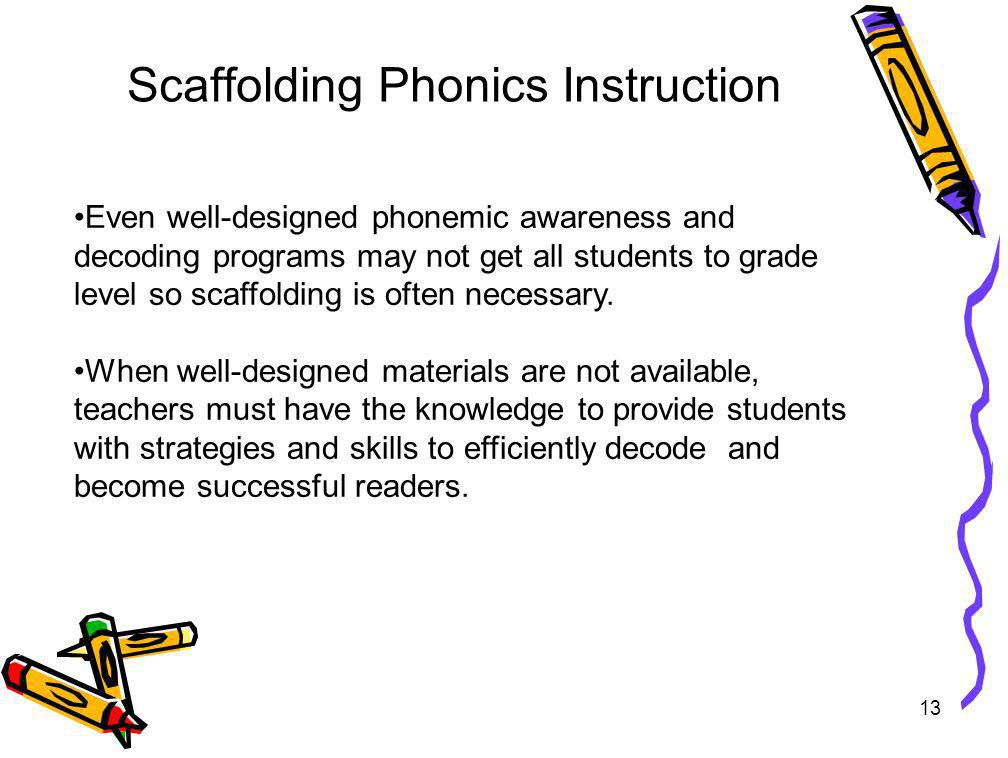 Scaffolding Phonics Instruction