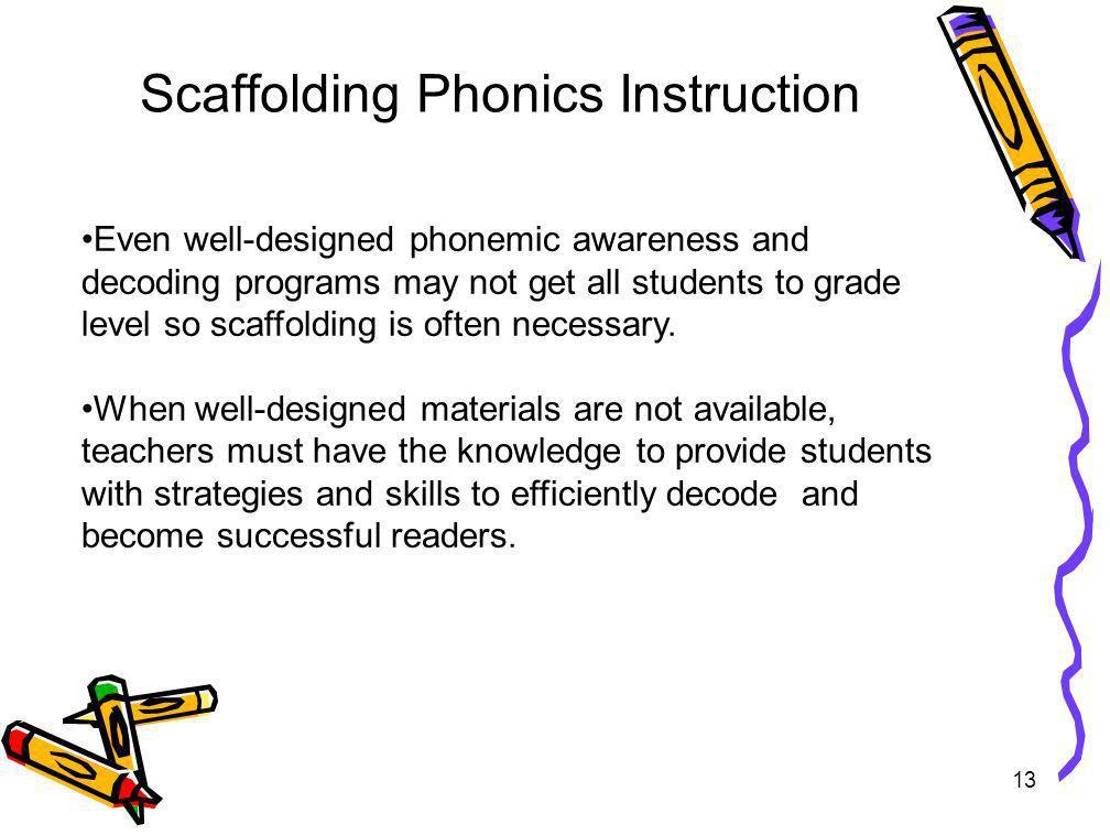 Scaffolding Phonics Instruction