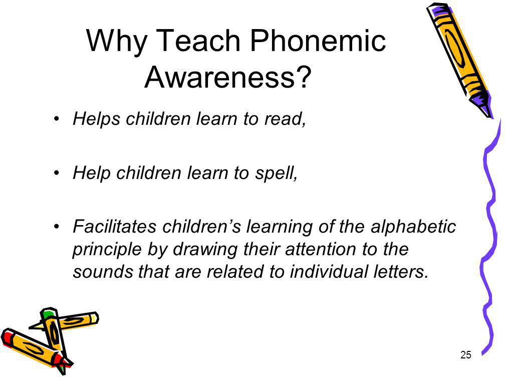 Why Teach Phonemic Awareness