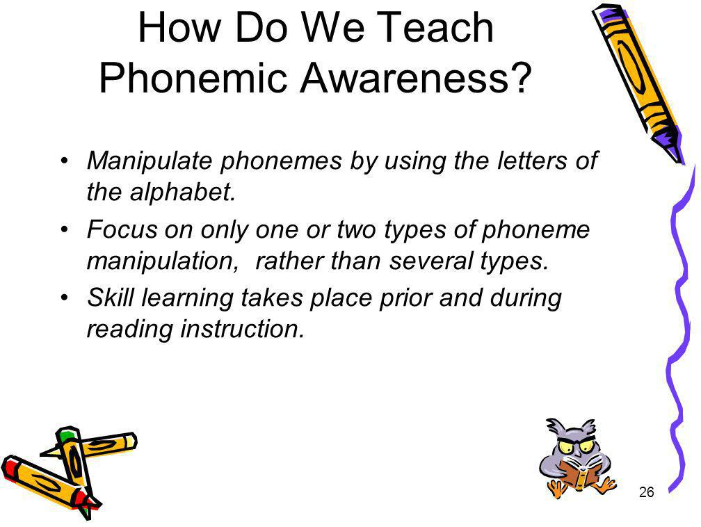 How Do We Teach Phonemic Awareness