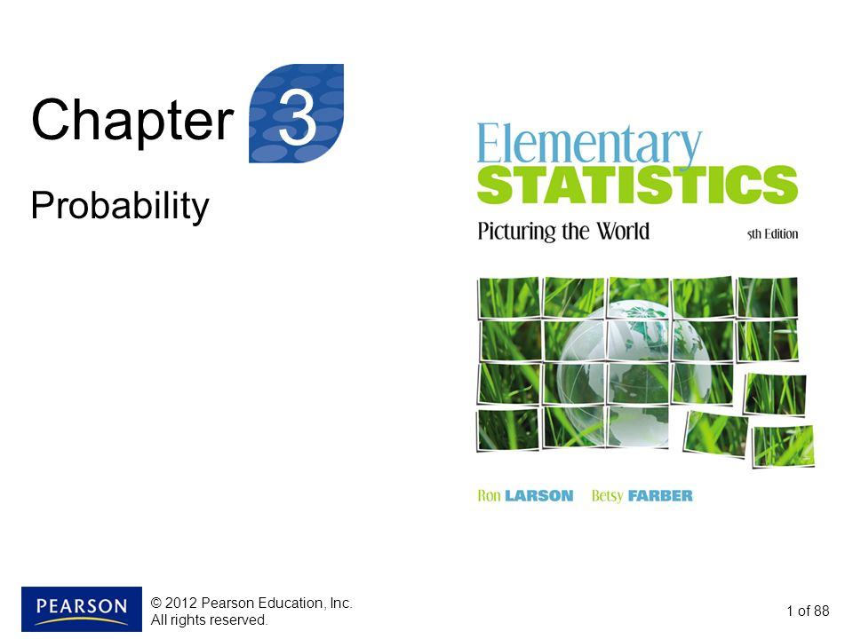 3 Chapter Probability © 2012 Pearson Education, Inc.