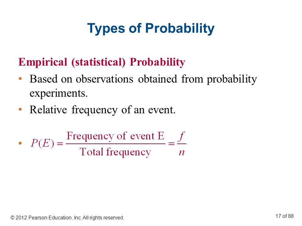 Types of Probability Empirical (statistical) Probability